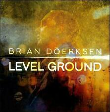 Level Ground Doerksen Brian Audio CD Used - Good
