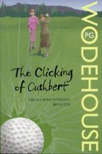 The Clicking of Cuthbert by Sir P G Wodehouse | Paperback Book | 9780099513865 |
