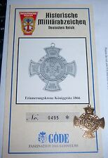 Göde -Koniggratz Cross. 1866 + Cert. Replica