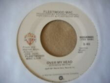 "FLEETWOOD MAC ""OVER MY HEAD"" (LIVE) / ""FIREFLYS 7'"" 45 NEAR MINT"