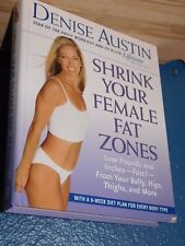 Shrink Your Female Fat Zones: Lose Pounds and Inches -- Fast! -- from Your Belly