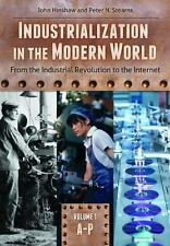 Industrialization in the Modern World [2 volumes]: From the Industrial