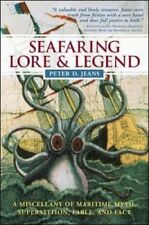 Seafaring Lore and Legend: A Miscellany of Maritime... by Jeans, Peter Paperback