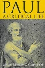 PAUL: A CRITICAL LIFE by Jerome Murphy-O'Connor - Hardcover (VG), FREE shipping!