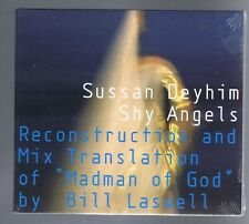 SHY ANGELS  CD (NEW) SUSAN DEYHIM/ BILL LASWELL MADMAN OF GOD