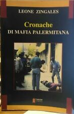 Cronache di mafia palermitana - Leone Zingales