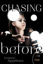 Chasing Before (The Memory Chronicles) by Lenore Appelhans