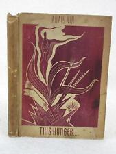 Anais Nin THIS HUNGER.... With Five Woodblocks by IAN HUGO 1945 Gemor Press, NY