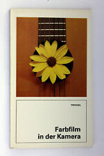 Farbfilm in der Kamera • Prengel, L. • 1989 Fotokinoverlag DDR Sachbuch ORWO