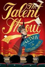 The Talent Show by Dan Gutman (2012, Paperback)