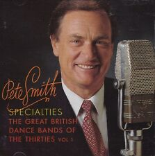 [NEW] 2CD: PETE SMITH SPECIALTIES: GREAT BRITISH DANCE BANDS OF THE 30S VOL.1