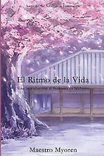 El Ritmo de la Vida : Una Introduccion Al Budismo de Nichiren by Maestro...