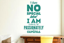 Have No Special Talent Am Only Passionate Wall Stickers Vinyl Art Decals