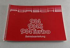 Betriebsanleitung / Handbuch Porsche 944 / 944 S / 944 Turbo Modelljahr 1987