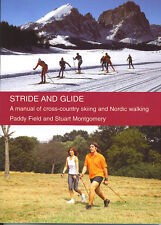 Stride and Glide:A manual of Cross-country skiing and Nordic Walking