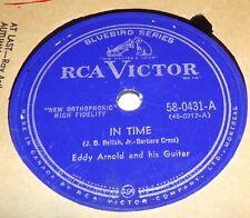 RCA Victor Bluebird 58-0431 Eddy Arnold In Time / Two Kinds of Love 78 RPM E+ E+
