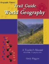 Trail Guide To World Geography [Geography Matters]
