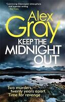Keep The Midnight Out (William Lorimer), Gray, Alex, Very Good Book