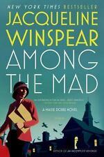 Maisie Dobbs Novels: Among the Mad 6 by Jacqueline Winspear (2009, Paperback)