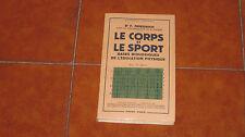 F FRIEDRICH LE CORPS ET LE SPORT EDUCAZIONE FISICA PHYSICAL EDUCATION PAYOT 1954