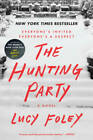 The Hunting Party: A Novel - Paperback By Foley, Lucy - GOOD