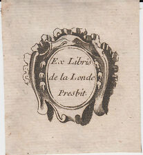 § EX-LIBRIS LEBAS DE LA LONDE, VICAIRE AUTUN XVIIIe - BOURGOGNE §