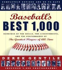Baseball's Best 1,000 : Rankings of the Skills, the Achievements, and the Perfo…