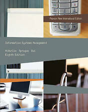 Information Systems Management: Pearson New International Edition, Sprague, Ralp