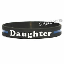 1 Daughter Thin Blue Line Wristband, High Quality Debossed Color Filled Bracelet