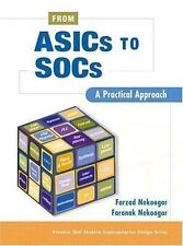 From ASICs to SOCs : A Practical Approach by Jeffrey Ebert, Faranak Nekoogar...