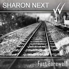 SHARON NEXT Fast Farewell CD 2010