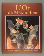 XIII Treize 17 Or de Maximilien Vance Tirage Luxe 599 ex Dargaud