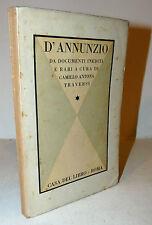 Antona Traversi: D'Annunzio da documenti inediti e rari 1934 Casa del libro Roma