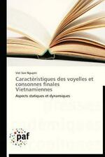 Caract�ristiques des Voyelles et Consonnes Finales Vietnamiennes by Nguyen...