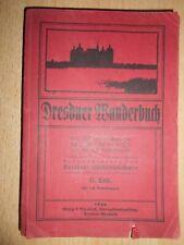 Dresdner Wanderbuch 2. Teil 1922 Führer zur Kenntnis der Heimat Lößnitz Bosel