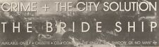 22/4/89Pgn27 Advert: Crime & The City Solution Album 'the Bride Ship' 3x11