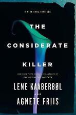 Considerate Killer, The (Nina Borg Novel), Agnete Friis, Lene Kaaberbol, New Boo