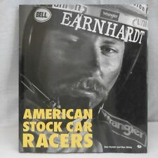 American Stock Car Racers Don Hunter and Ben White 1997 Hardcover