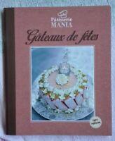 Gâteau De Fêtes- Pâtisserie Mania- français neuf