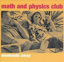 Weekends Away [EP] by Math and Physics Club (CD, May-2005, Matinée)