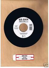 KID ROCK - BORN FREE 45 RPM  ATLANTIC RECORDS  LIMITED PRINT RUN  UNPLAYED  2010