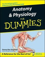--For Dummies: Anatomy and Physiology for Dummies® by Donna Rae Siegfried (2002,