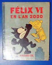 Félix en l'an 2000. Hachette 1933. Edition originale
