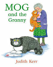 Mog and the Granny by Judith Kerr (Paperback, 2005)