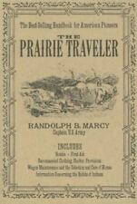 The Prairie Traveler by Randolph Barnes Marcy and Randolph Barnes (1986)