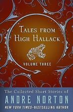 Tales from High Hallack Volume Three: The Collected Short Stories of Andre Norto