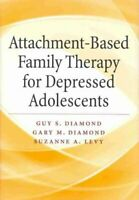 Attachment-Based Family Therapy for Depressed Adolescents 9781433815676