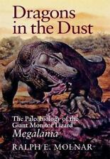 Dragons in the Dust: The Paleobiology of the Giant Monitor Lizard Megalania (Har