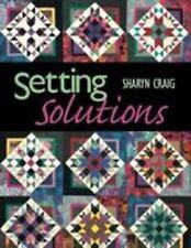 Setting Solutions Quilt Pattern Book Sharyn Craig 2001 Piecing Block Designs