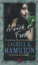 A Lick Of Frost: (Merry Gentry 6),Laurell K Hamilton